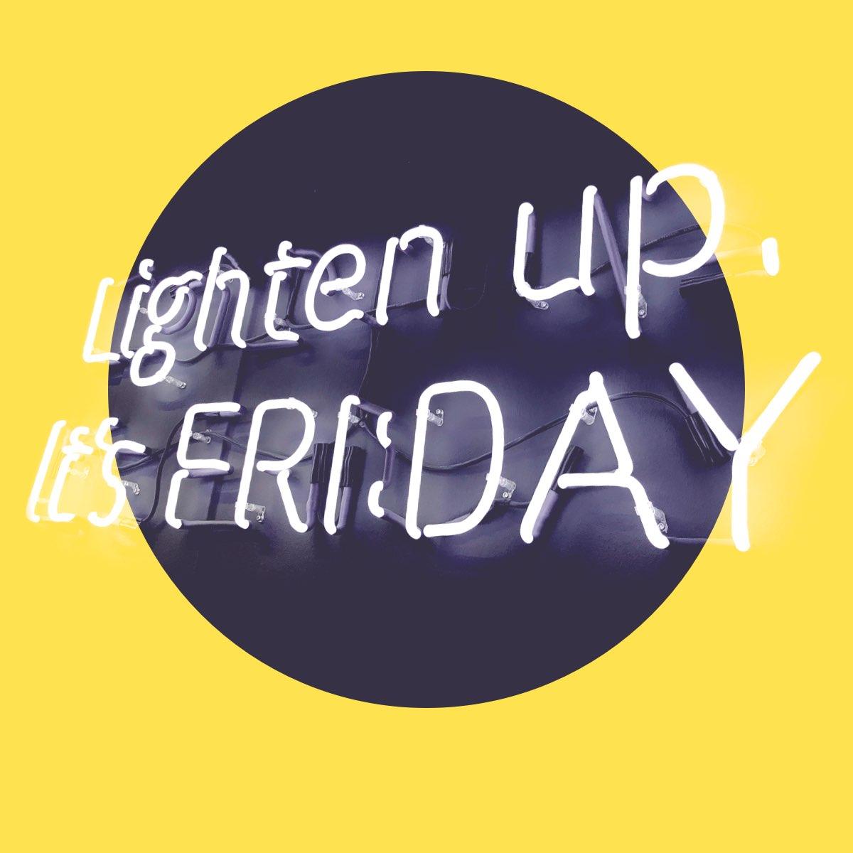 Lighten up it´s friday